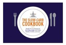 Slow Carb / by April Crutcher