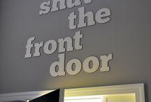 shut the front door / by Jeanne Ernest