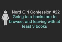 """The Perks About Being a [Nerdy Geek]"" / by Olivia Maderer"