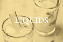 liquids / by Left on Houston