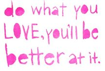 sayings i love :)) / by Pam Miller