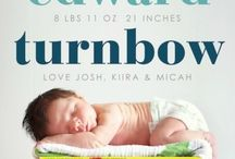 Birth announcement ideas / by Marissa Rodriguez