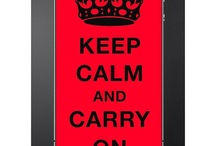 Keep Calm and Carry On / Keep Calm and Carry On / by Stuart F. Otterson