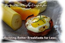 Breakfast Recipes / Recipes for foods and dishes for a yummy, frugal, filling breakfast!  / by The Thrifty Couple