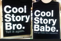 Cool t-Shirts / by Patrick Deziel