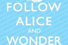 Alice in Wonderland / by Nikki Basil