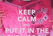 KEEP CALM and .... / by Mary Garner