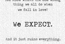 ~Quotes~ / by Alyssa Kirschner