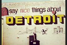 Detroit / by Melissa Herr-Hall
