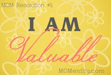 I Am Valuable / by Nicole Carpenter {MOMentity.com}