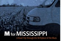 Feelin' Mississippi / Home Sweet, Sweet Home / by Maris, West & Baker Advertising