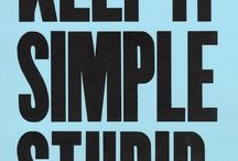 K. I. S. S. / Keep It Simple Stupid. / by Jethro Chan