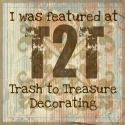 Trash to treasure / by Cathy Arceneaux