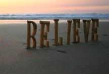 Believe / by Christy Lister