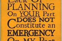 Great Sayings / by K.A.M. GreenOaks