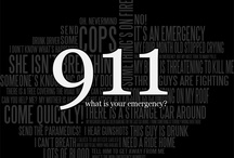 911, What Is Your Emergency? / by Shari Shrewsbury