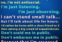Introvert... / I am an introvert.  INTJ  / by Aloni M Crumpton