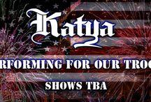 KATYA IS PERFORMING FOR THE TROOPS! / KATYA OF KATYAMUSIC.COM / by Katya OF Katyamusic.com