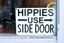 Hippies Use Side Door / by The Cre8tive Collaboration Gang