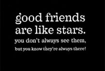 Friends Quote / by Patti Kacere
