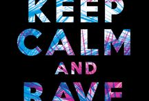 RAVE ON! / by Sonja Finch
