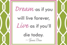 Quotes / by Melissa Roberts Hodson
