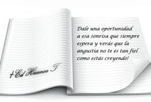 Pensamientos, frases, motivación / Cuando tu alma necesita una chispa que encienda tu motivo / by María Rodríguez Reyes