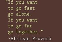 African Wisdom / by Michaela Hartman
