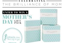 Celebrating the Brilliance of Mom / May 8 - 12 we're Celebrating the Brilliance of Mom with a Giveaway a day. / by Initials, Inc