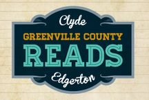 Greenville County Reads 2013 / Greenville County Reads encourages discussion and builds community through literature. This year, the library system celebrates the literature of Clyde Edgerton with a series of programs based on his works.  / by Greenville Library