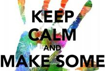 Keep Calm?!?!  What??? / by Jen Angel