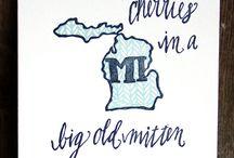 Michigan / by Mary Korman