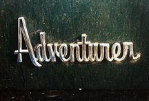 Adventure / Adventure / by Jacie C.