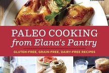elana's cookbooks / Gluten-free, grain-free cookbooks from Elana's Pantry, by Elana Amsterdam / by elana's pantry