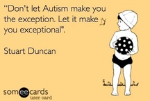 Autism / by Tonda Champion