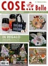 Cose Belle Magazine / by Cose Belle
