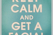 Keep Calm: Look After Yourself / by KT Leigh
