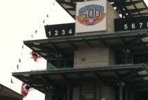 Indianapolis Motor Speedway and IndyCar / by Debbie Naylor