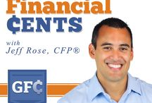 Good Financial Cents Podcasts / Episodes from the Good Financial Cents podcast  / by Jeff Rose