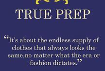 Yes I love True Prep Style!!! / by Margie Baker