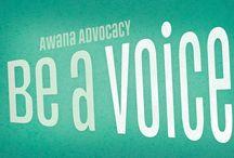 AWANA // ADVOCACY / by Awana
