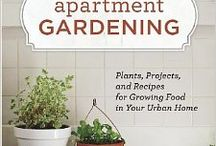 Apartment Gardening / Favorites and wish list items for my tiny p-patch, a micro kitchen garden in downtown Seattle. / by myra kohn