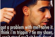 drake quotes / by valerie Norris