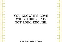 Love Quotes / by Diane Lunsford Genz