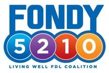 FondY5210 / Help spread the word to all of Fond du Lac - eat 5 fruits and vegetables a day, limit screen time to 2 hours or less, engage in 1 hour of physical activity, and drink 0 sugar sweetened drinks! / by Living Well FDL