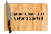 Clean eating / by L. Erin Hilton