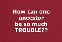 Genealogy Quotes / by AnceStories: The Stories of My Ancestors