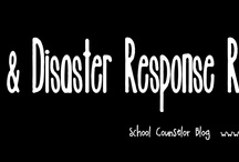 Crisis, Tragedy & Disaster Response / by Danielle Schultz School Counselor Blog