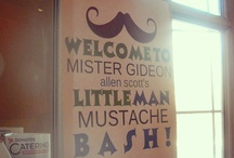 1st Birthday Mustache Bash for G / by Becky Williams