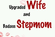 Stepmom Files (Cleaning, Gardening and Home) / by Erin Baynham